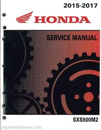 2015 2016 2017 honda sxs500 pioneer 500 side by side service manual