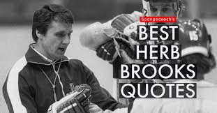 26 best pull quotes images 29 inspiring herb brooks quotes to motivate you