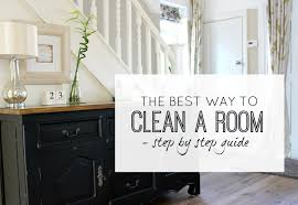 the best way to clean a room a by guide