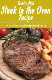 the 25 best oven steak ideas on pinterest pan cooked steak