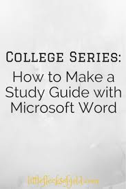 how to make a study guide using microsoft word microsoft word