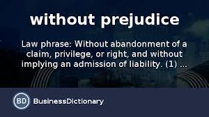 what is without prejudice definition and meaning