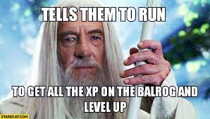 Gandalf Meme - gandalf and strategy games funny
