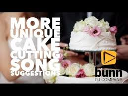 wedding cake cutting songs more unique cake cutting song suggestions