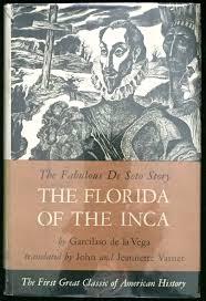 Hernando De Soto Route Map by The Florida Of The Inca A History Of The Adelantado Hernando De