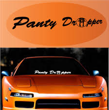 Panty Dropper Meme - panty dropper custom windshield banner decal topchoicedecals