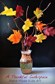 centerpiece for thanksgiving a thankful centerpiece handmade kids art