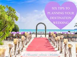 destination weddings florida six tips for planning your destination wedding a beautiful