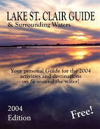 2017 lake st clair restaurant lake st clair guide magazine lake st clair guide