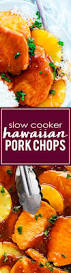 slow cooker hawaiian pork chops recipe hawaiian pork chops