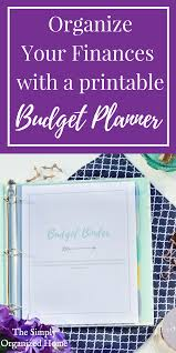 The Organized Home by Organize Your Finances With A Printable Budget Planner The