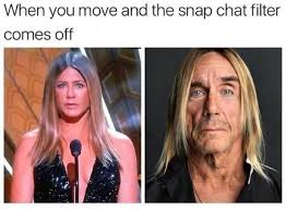 Snapchat Meme - when the snapchat filter comes off