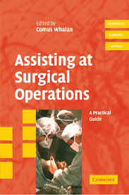 assisting at surgical operations a practical guide cambridge