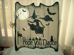 details about primitive halloween sign i hope you dance great sign
