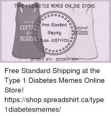 Free Memes Online - type f diabetes memes online store o o o o i run on o free standard