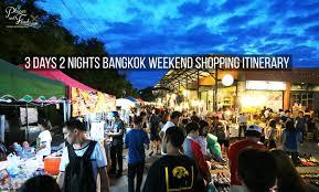 3 days 2 nights bangkok weekend shopping itinerary