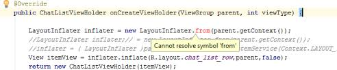 android layoutinflater java can not resolve symbol from error in android studio stack