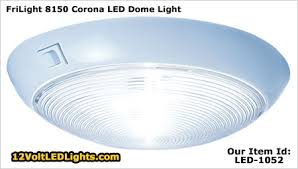 12v light fixture interior frilight 8150 corona 12 volt dome led light with rocker switch led 1052