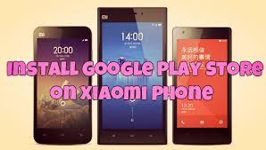 cara membuat akun mi xiaomi redmi 2 how to manually install google play store on xiaomi phone mi3 mi4
