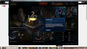 thank you you have earned a mystery gift from riot games