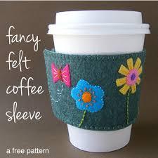 fancy felt coffee sleeve a free pattern shiny happy world