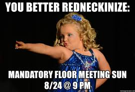 Do You Boo Boo Meme - you better redneckinize mandatory floor meeting sun 8 24 9 pm