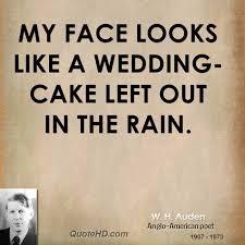 wedding cake quotes w h auden quotes quotehd