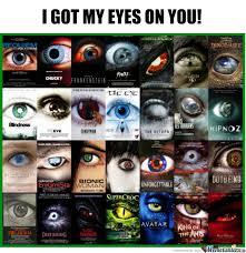 I Got My Eyes On You Meme - i got my eyes on you by nightbreed meme center