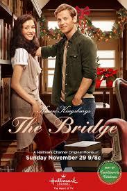 the bridge hallmark movie the bridge tv poster internet movie