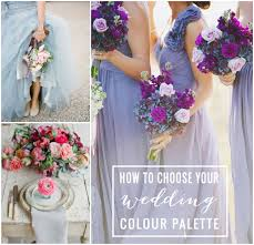 how to choose wedding colors wedding planning tips choosing the right colour palette bridal