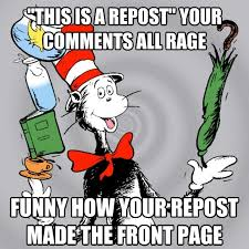 Dr Seuss Memes - to the ironic redditor who reposted my original dr seuss meme and