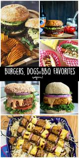 15 best burgers dogs and bbq favorites veggies save the day
