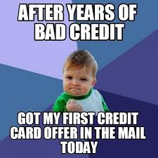 Bad Credit Meme - equipment financing available for start up and bad credit business