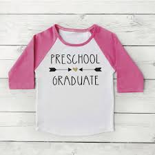 pre k graduation gifts preschool graduation shirt girl preschool graduate shirt last day