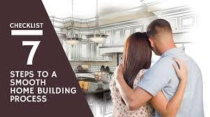 build custom home custom home checklist 7 steps to smooth home building