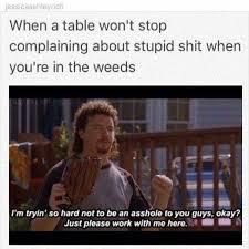 Funny Restaurant Memes - 51 best serving restaurant memes images on pinterest