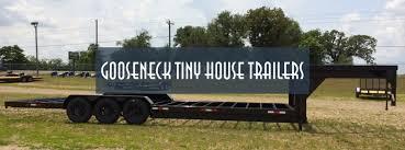 Tiny House Trailers Order A Custom Trailer Tiny House Basics Tiny House Plans For A Gooseneck Trailer