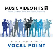 byu music store music video hits vol 1 byu vocal point