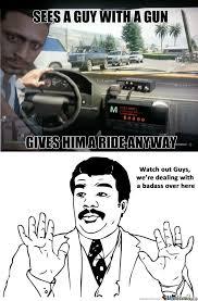 Taxi Driver Meme - badass cab driver is badass by shimitski meme center