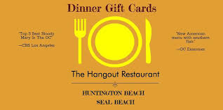 restaurant e gift cards lunch dinner gift cards for two oc the hangout