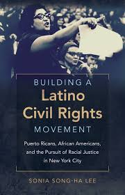 building a latino civil rights movement puerto ricans african