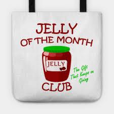 Totes Jelly Meme - jelly totes teepublic