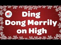 ding dong merrily on high with lyrics christmas carol u0026 song