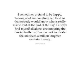 image result for pretending to be happy when you re not quotes