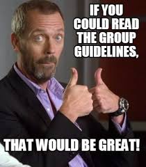 That Would Be Great Meme Maker - meme creator if you could read the group guidelines that would be