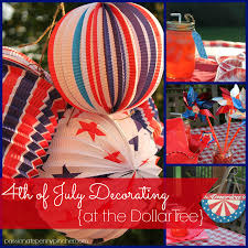 fourth of july decorations 4th of july decorating on a budget at the dollar tree
