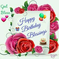 Happy Birthday Happy Birthday Blessings Pictures Photos And Images For