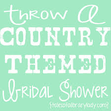a country themed bridal shower love the idea of asking guests to