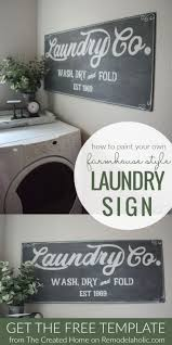 Laundry Room Decor Signs by 306 Best Laundry Rooms Images On Pinterest Laundry Laundry Room