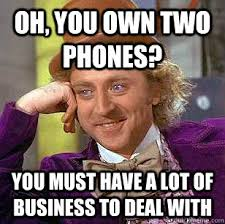 How I Feel Meme - how i feel about people with 2 phones memedroid